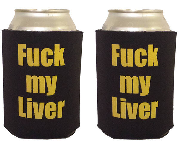 F*ck my Liver Can Cooler Koozie - http://coolthings.us