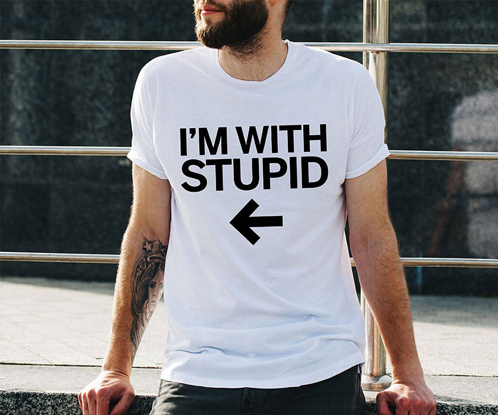 I'm With Stupid Funny T-Shirt - http://coolthings.us