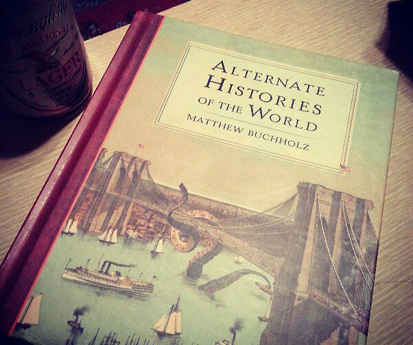Alternate Histories Of The World - http://coolthings.us