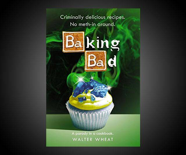 Breaking Bad Cookbook - http://coolthings.us