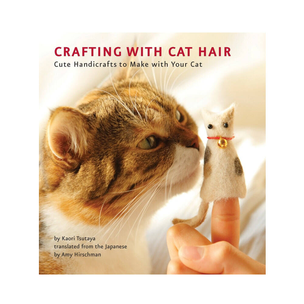 Crafting With Cat Hair Book - http://coolthings.us
