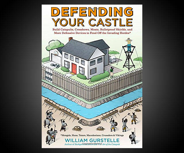 Defending Your Castle - coolthings.us