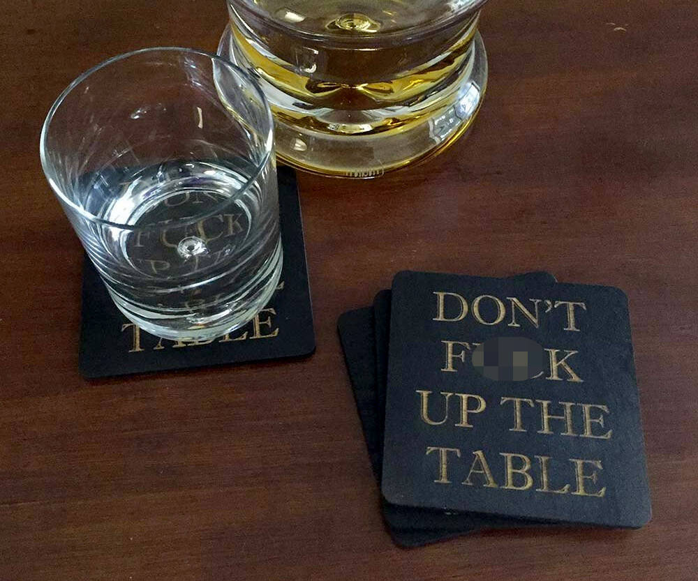 Don't F**k Up The Table Coasters - http://coolthings.us