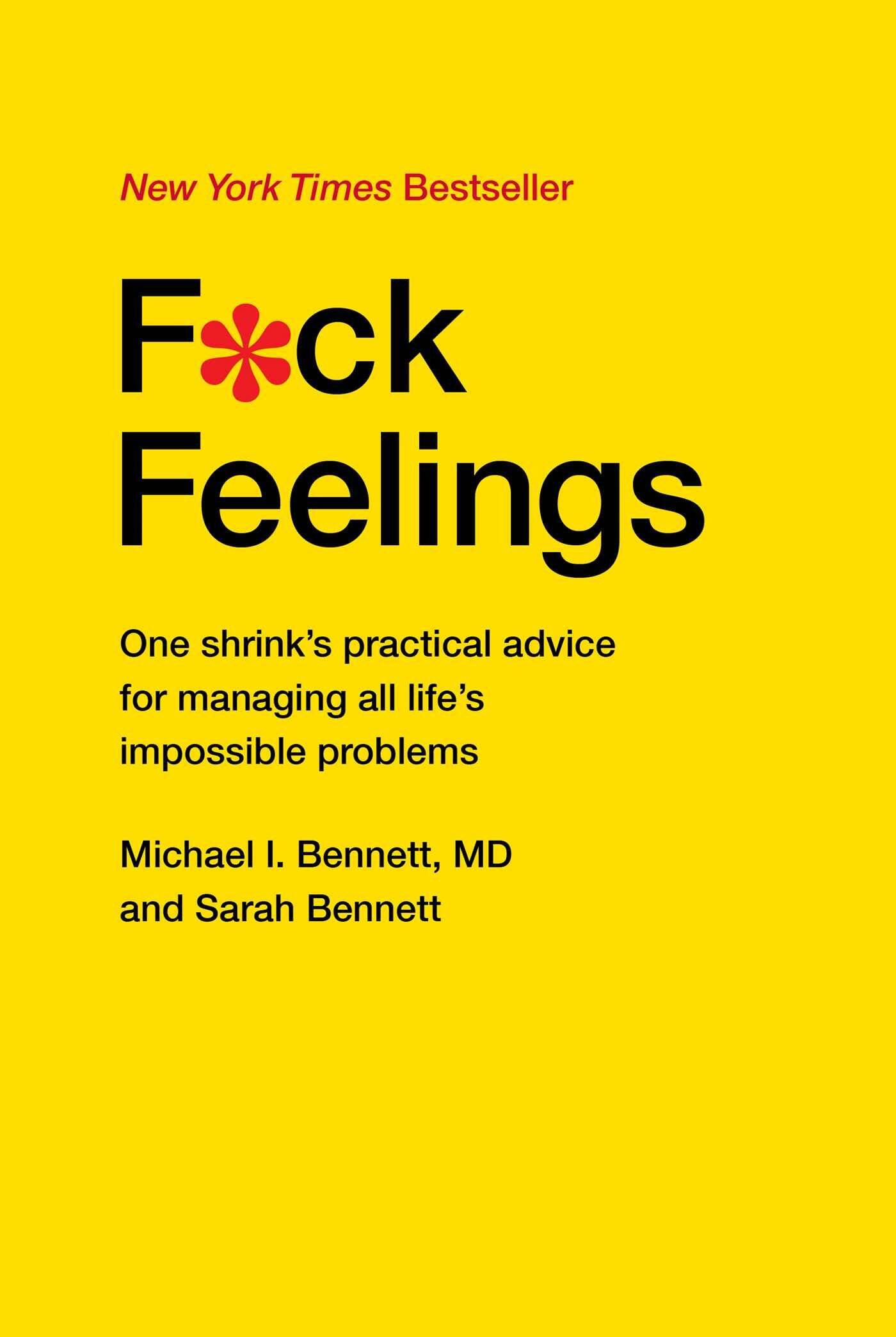 F*ck Feelings: Life's Impossible Problems - http://coolthings.us