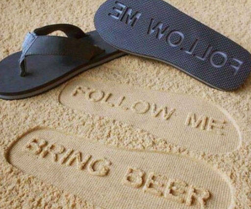 Follow Me Bring Beer Sandals - http://coolthings.us