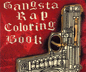 Gangsta Rap Coloring Book - http://coolthings.us