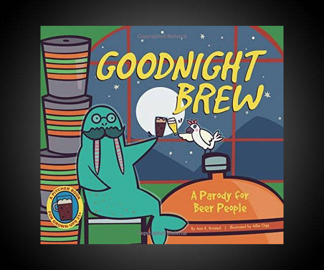 Goodnight Brew: A Parody for Beer People - http://coolthings.us