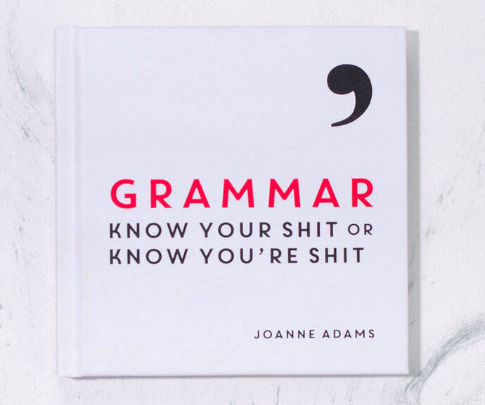 Know Your Shit Grammar Book - http://coolthings.us