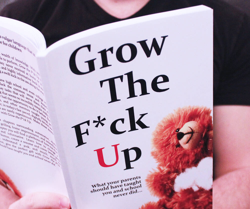 Grow the F*ck Up - http://coolthings.us