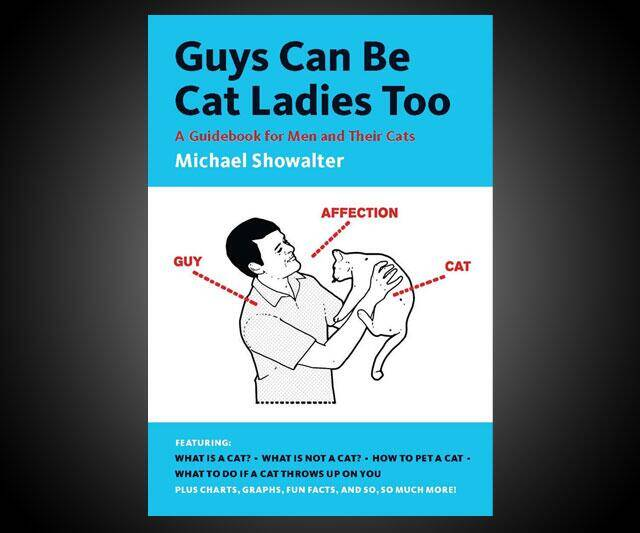 Guys Can Be Cat Ladies Too - http://coolthings.us