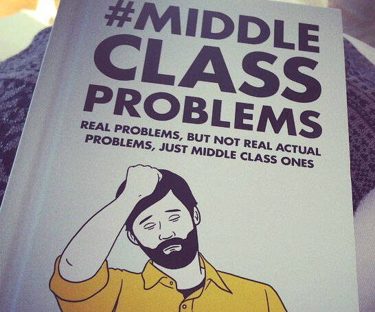 Middle Class Problems Book - coolthings.us