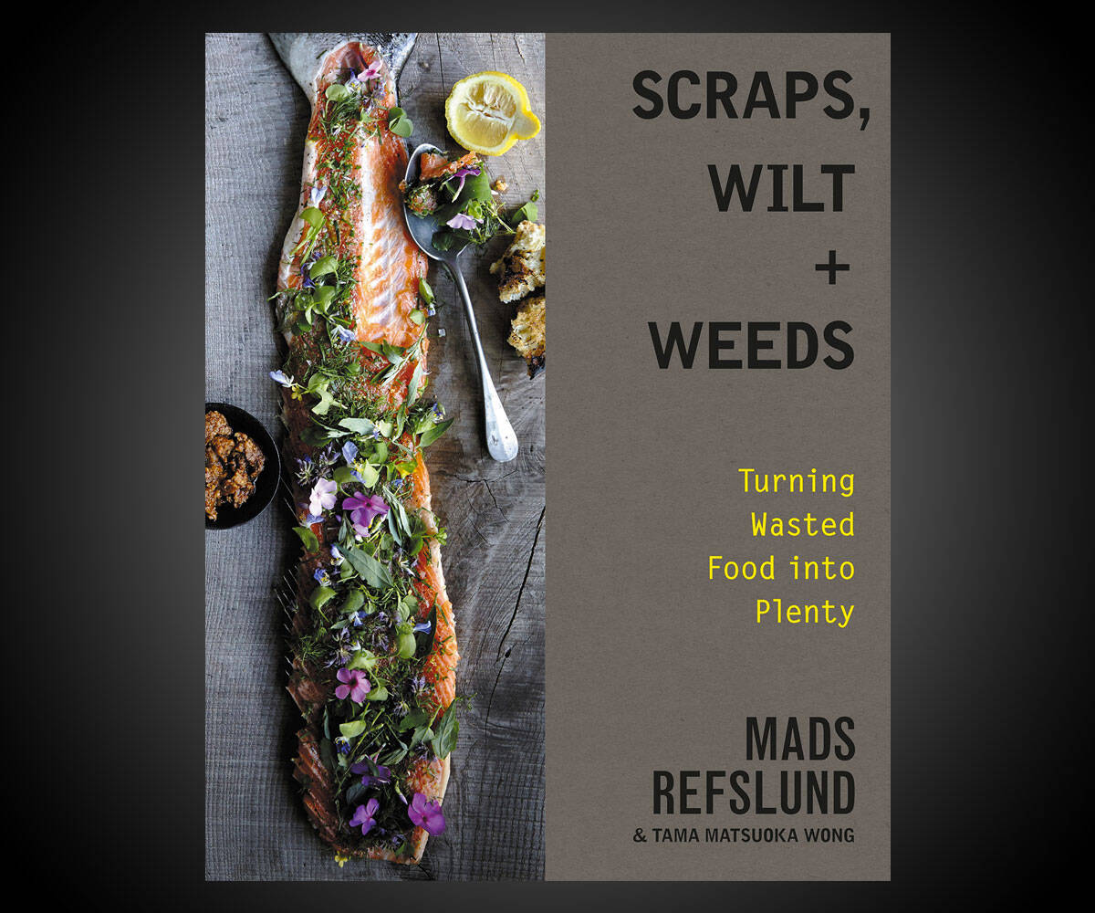 Scraps, Wilt & Weeds: Turning Wasted Food into Plenty - http://coolthings.us