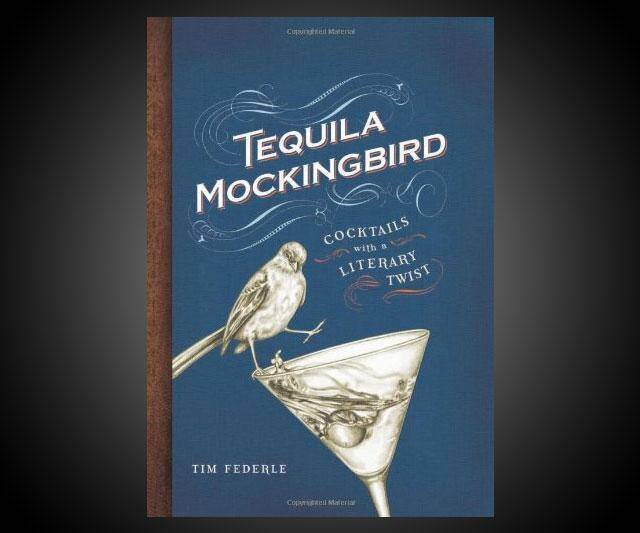 Tequila Mockingbird: Cocktails with a Literary Twist - http://coolthings.us