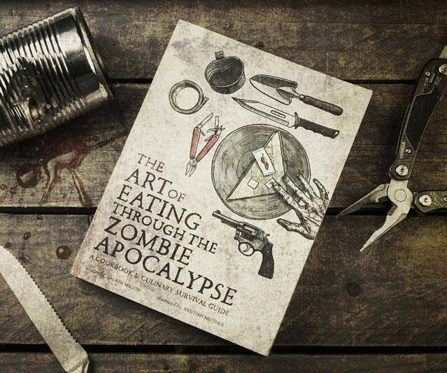 The Art of Eating through the Zombie Apocalypse - http://coolthings.us
