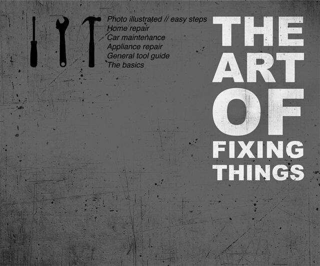 The Art of Fixing Things - http://coolthings.us