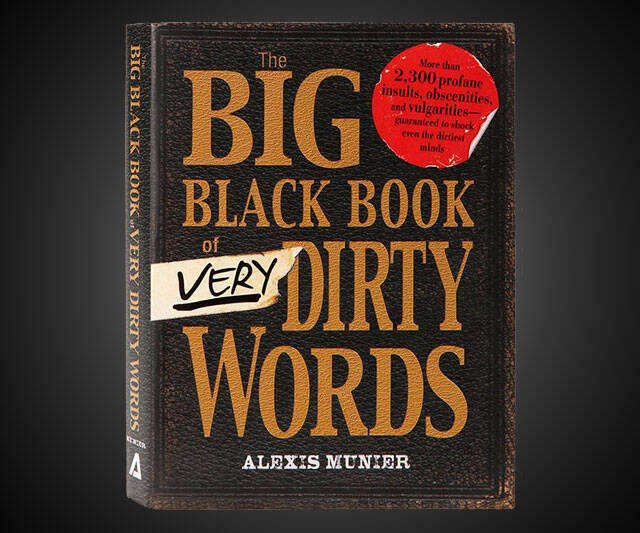 The Big Black Book of Very Dirty Words - http://coolthings.us