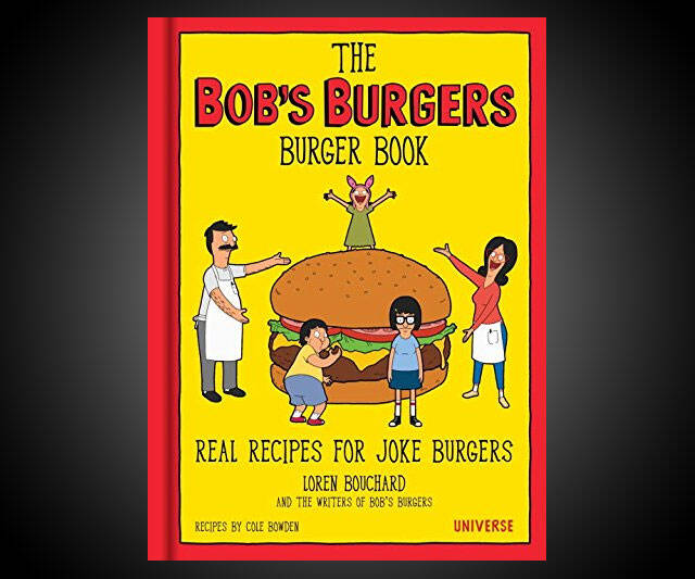 The Bob's Burgers Burger Book - http://coolthings.us
