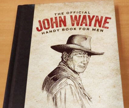 Official John Wayne Handy Book For Men - coolthings.us