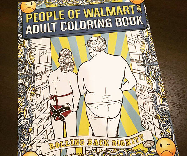 The People Of Walmart Coloring Book - http://coolthings.us