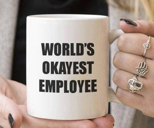 World's Okayest Employee Coffee Mug - http://coolthings.us